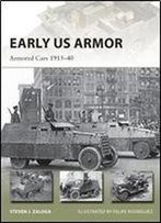 Early Us Armor: Armored Cars 191540 (New Vanguard)