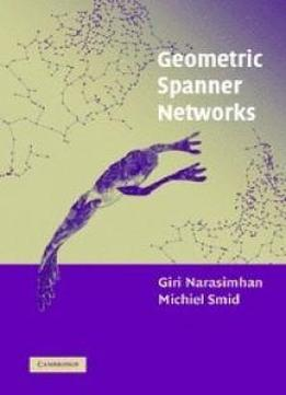 Geometric Spanner Networks
