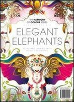 Harmony Of Colour Book Thirty Six: Elegant Elephants (2017)