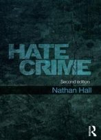 Hate Crime (Crime And Society Series)