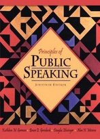 Principles Of Public Speaking (16th Edition)