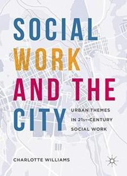 urban sociology in the 21st century essay The sage handbook of the 21st century city it is a superb collection that contains a remarkable set of essays from this is not your standard urban sociology.