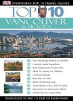 Top 10 Vancouver & Victoria(Eyewitness Travel Guides)