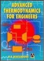 Advanced Thermodynamics For Engineers 1st Edition!