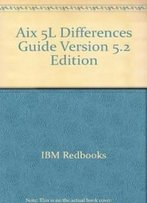 Aix 5l Differences Guide Version 5.2 Edition