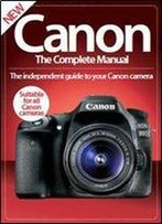 Canon The Complete Manual 3rd Edition