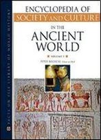 Encyclopedia Of Society And Culture In The Ancient World (Encyclopedia Of Society & Culture In The Ancient World) 4 Vol