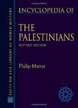 Encyclopedia Of The Palestinians (facts On File Library Of