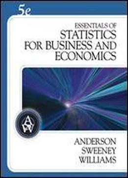 Essentials Of Statistics For Business And Economics (with Cd