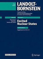 Excited Nuclear States: Supplement To I/25 A-g (landolt-börnstein: Numerical Data And Functional Relationships In Science And Technology - New Series)