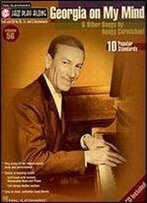 Georgia On My Mind And Other Songs By Hoagy Carmichael (Jazz Play Along, Vol. 56) (Hal Leonard Jazz Play-Along)