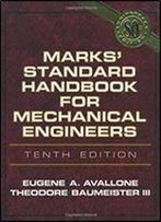 Marks' Standard Handbook For Mechanical Engineers 10th Edition