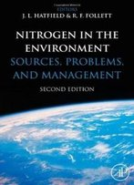 Nitrogen In The Environment, Second Edition