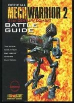 Official Mechwarrior 2: 31st Century Combat Battle Guide (Official Strategy Guides)