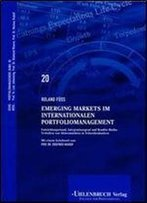 Roland Fuss - Emerging Markets Im Internationalen Portfoliomanagement