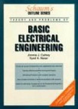 Schaum's Outline Of Basic Electrical Engineering (schaum's)