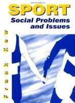 Sport: Social Problems And Issues