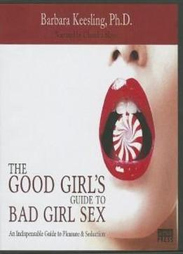 Guide to bad girls sex