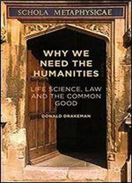 what are the humanities and why Don't dismiss the humanities by nicholas kristof  leading to a compelling explanation for why we should create safety nets to support the poor and.