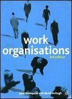 Work Organisations: Critical Introduction
