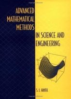 Advanced Mathematical Methods In Science And Engineering