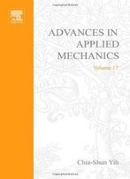 Advances In Applied Mechanics Volume 17, Volume 17 (V. 17)
