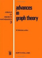 Advances In Graph Theory, Volume 3 (Annals Of Discrete Mathematics)
