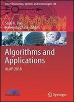 Algorithms And Applications: Alap 2018 (Smart Innovation, Systems And Technologies)