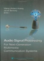 Audio Signal Processing For Next-Generation Multimedia Communication Systems