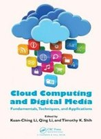 Cloud Computing And Digital Media: Fundamentals, Techniques, And Applications