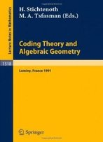 Coding Theory And Algebraic Geometry: Proceedings Of The International Workshop Held In Luminy, France, June 17-21, 1991 (Lecture Notes In Mathematics)