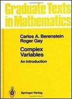 Complex Variables: An Introduction (Springer-Verlag Graduate Texts In Mathematics)