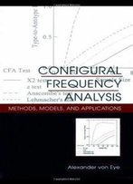 Configural Frequency Analysis: Methods, Models, And Applications