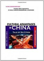 Cultural Advantages In China / Tale Of Six Cities