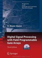 Digital Signal Processing With Field Programmable Gate Arrays (Signals And Communication Technology)