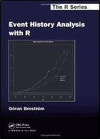 Event History Analysis With R (Chapman & Hall/Crc The R Series)