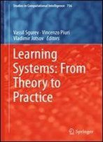 Learning Systems: From Theory To Practice (Studies In Computational Intelligence)