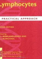 Lymphocytes: A Practical Approach (Practical Approach Series)