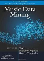Music Data Mining (Chapman & Hall/Crc Data Mining And Knowledge Discovery Series)
