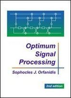 Optimum Signal Processing 1st Edition
