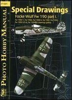 Photo Hobby Manual 1501 - Special Drawings - Focke Wulf Fw 190 Part 1