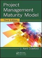 Project Management Maturity Model, Third Edition (Pm Solutions Research)