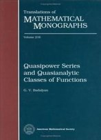 Quasipower Series And Quasianalytic Classes Of Functions (Translations Of Mathematical Monographs)