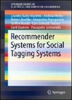 Recommender Systems For Social Tagging Systems (Springerbriefs In Electrical And Computer Engineering)