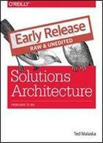 Solutions Architecture: From Data To Roi