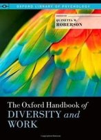 The Oxford Handbook Of Diversity And Work (Oxford Library Of Psychology)
