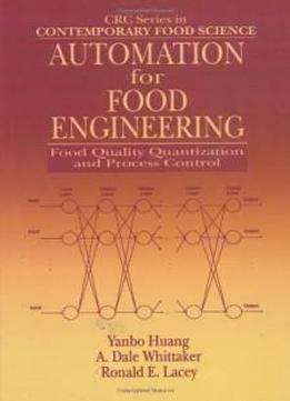 Automation For Food Engineering: Food Quality Quantization And
