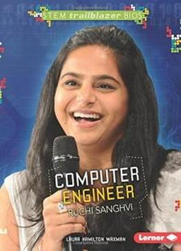 Computer Engineer Ruchi Sanghvi (stem Trailblazer Bios)