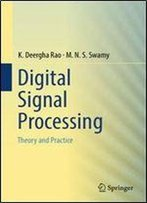Digital Signal Processing: Theory And Practice