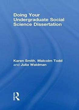 social science dissertation A social science dissertation primarily studies the members of the society and the relation between them by using empirical techniques since social science is a broad term used for a number of.